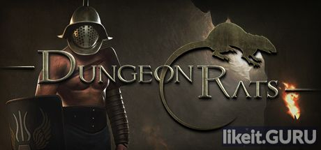 ✔️ Download Dungeon Rats Full Game Torrent | Latest version [2020] RPG