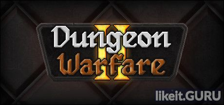 ✔️ Download Dungeon Warfare 2 Full Game Torrent | Latest version [2020] Strategy