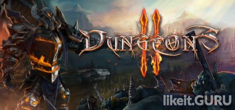 ✅ Download Dungeons 2 Full Game Torrent | Latest version [2020] RPG