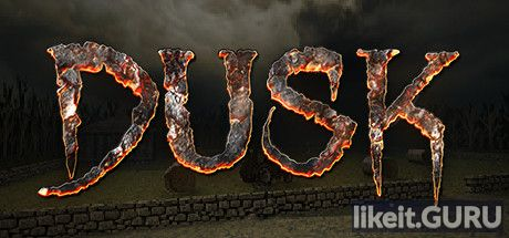 ✅ Download DUSK Full Game Torrent | Latest version [2020] Shooter