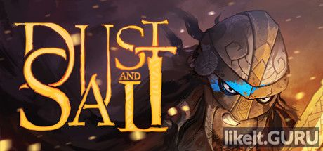 ✔️ Download Dust and Salt Full Game Torrent | Latest version [2020] RPG