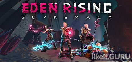 ✅ Download Eden Rising: Supremacy Full Game Torrent | Latest version [2020] Adventure
