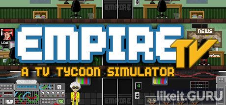 ✅ Download Empire TV Tycoon Full Game Torrent | Latest version [2020] Simulator