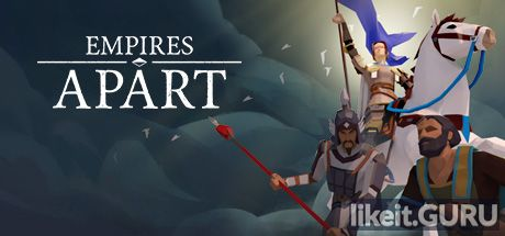 ✅ Download Empires Apart Full Game Torrent | Latest version [2020] Strategy