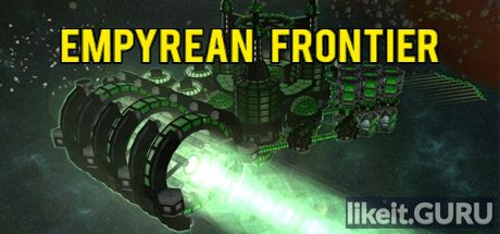 ✅ Download Empyrean Frontier Full Game Torrent | Latest version [2020] Strategy