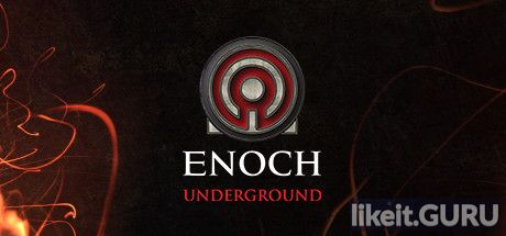 ✅ Download Enoch: Underground Full Game Torrent | Latest version [2020] RPG