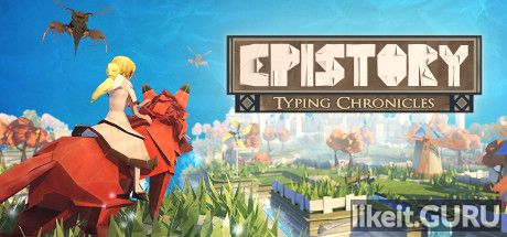 ✅ Download Epistory - Typing Chronicles Full Game Torrent | Latest version [2020] Arcade