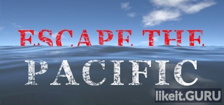 ✅ Download Escape The Pacific Full Game Torrent | Latest version [2020] Adventure
