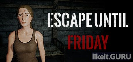 ✅ Download Escape until Friday Full Game Torrent | Latest version [2020] Action