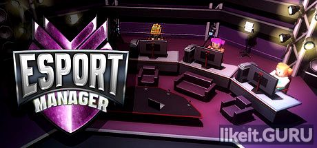 ✔️ Download ESport Manager Full Game Torrent | Latest version [2020] Simulator