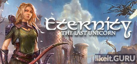 ✅ Download Eternity: The Last Unicorn Full Game Torrent | Latest version [2020] RPG