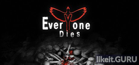 ✔️ Download Everyone Dies Full Game Torrent | Latest version [2020] Shooter