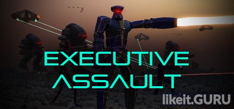 ✔️ Download Executive Assault Full Game Torrent | Latest version [2020] Strategy