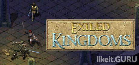 ✅ Download Exiled Kingdoms Full Game Torrent | Latest version [2020] RPG