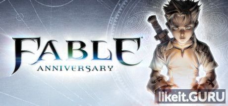 ✔️ Download Fable Anniversary Full Game Torrent | Latest version [2020] RPG