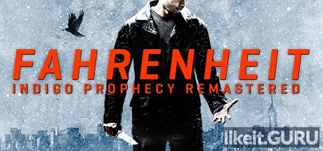 Download full game Fahrenheit: Indigo Prophecy Remastered on PC via torrent