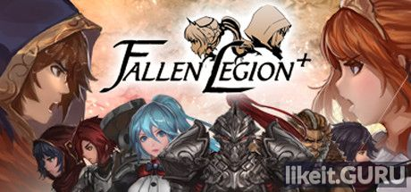 ✅ Download Fallen Legion+ Full Game Torrent | Latest version [2020] RPG