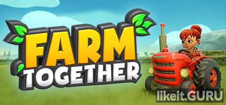 ❌ Download Farm Together Full Game Torrent | Latest version [2020] Arcade