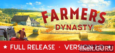 ✅ Download Farmer's Dynasty Full Game Torrent | Latest version [2020] Simulator