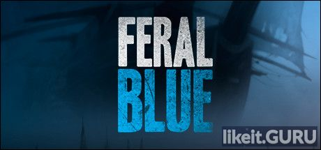 ✅ Download Feral Blue Full Game Torrent | Latest version [2020] RPG