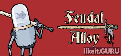 ✅ Download Feudal Alloy Full Game Torrent | Latest version [2020] RPG