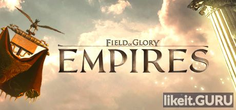 ✅ Download Field of Glory: Empires Full Game Torrent | Latest version [2020] Strategy