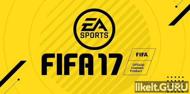 ✅ Download FIFA 17 Full Game Torrent | Latest version [2020] Simulator