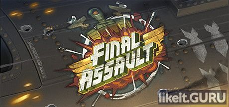 ✅ Download Final Assault Full Game Torrent | Latest version [2020] VR