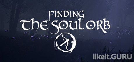 ✅ Download Finding the Soul Orb Full Game Torrent | Latest version [2020] Adventure