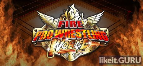 ✔️ Download Fire Pro Wrestling World Full Game Torrent | Latest version [2020] Simulator