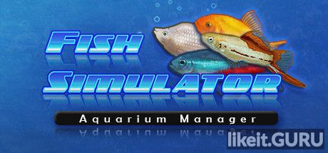 ✅ Download Fish Simulator: Aquarium Manager Full Game Torrent | Latest version [2020] Arcade