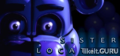 ✅ Download Five Nights at Freddy's: Sister Location Full Game Torrent | Latest version [2020] Action \ Horror