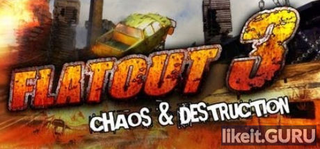 ❌ Download Flatout 3: Chaos & Destruction Full Game Torrent | Latest version [2020] Sport