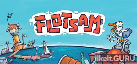 ✅ Download Flotsam Full Game Torrent | Latest version [2020] Simulator