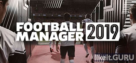 ✅ Download Football Manager 2019 Full Game Torrent | Latest version [2020]