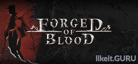 ❌ Download Forged of Blood Full Game Torrent | Latest version [2020] Strategy