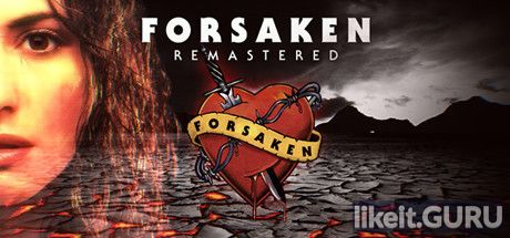 ✅ Download Forsaken Remastered Full Game Torrent | Latest version [2020] Action