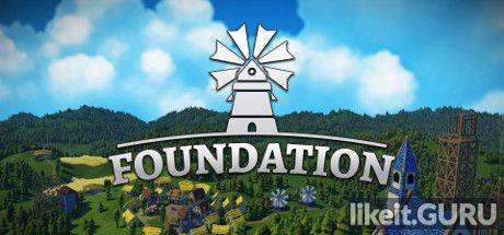 ✅ Download Foundation Full Game Torrent | Latest version [2020] Simulator