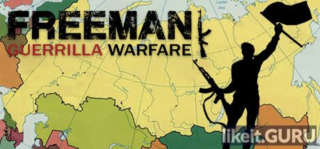 ✅ Download Freeman: Guerrilla Warfare Full Game Torrent | Latest version [2020] Strategy