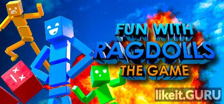 ✅ Download Fun with Ragdolls: The Game Full Game Torrent | Latest version [2020] Arcade