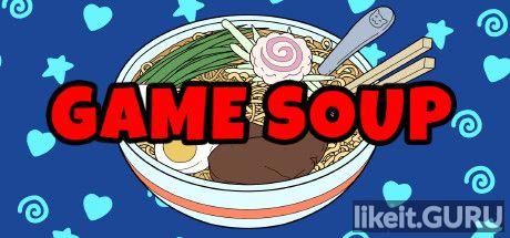 ✅ Download Game Soup Full Game Torrent | Latest version [2020] Arcade
