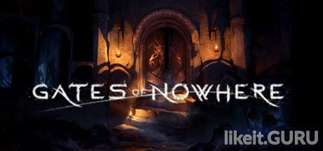 Download full game Gates Of Nowhere via torrent on PC