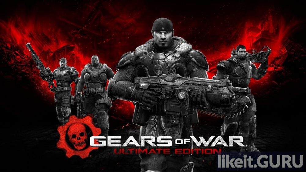 Download full game Gears of War: Ultimate Edition via torrent on PC