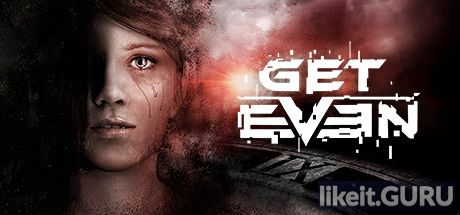 ✅ Download GET EVEN Full Game Torrent | Latest version [2020] Action \ Horror