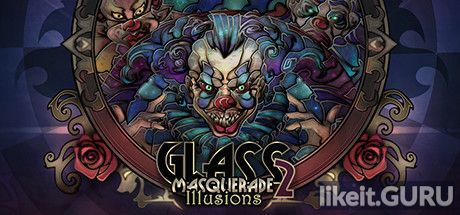 ✅ Download Glass Masquerade 2: Illusions Full Game Torrent | Latest version [2020] Arcade