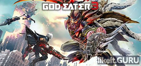 ✅ Download GOD EATER 3 Full Game Torrent | Latest version [2020] Action