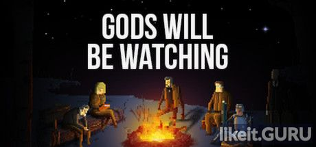 Download full game Gods Will Be Watching via torrent on PC