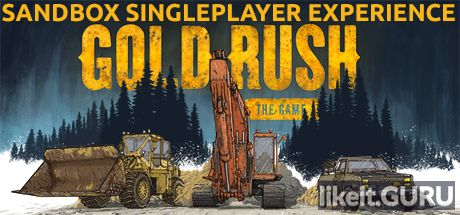 ✅ Download Gold Rush: The Game Full Game Torrent | Latest version [2020] Simulator