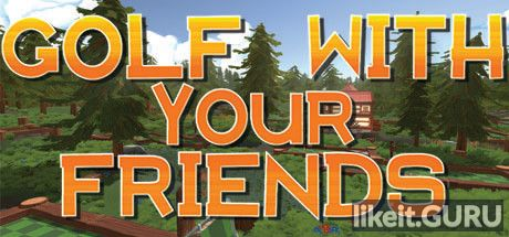 ✅ Download Golf With Your Friends Full Game Torrent | Latest version [2020] Sport