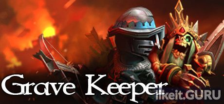 ✔️ Download Grave Keeper Full Game Torrent | Latest version [2020] Arcade